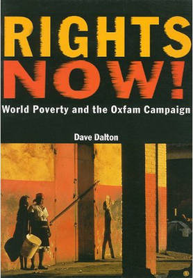 Rights Now!: World Poverty and the Oxfam Campaign (Pamphlet)