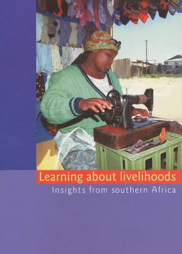 Learning About Livelihoods: Insights from Southern Africa (Mixed media product)