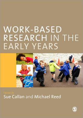 Work-Based Research in the Early Years (Paperback)