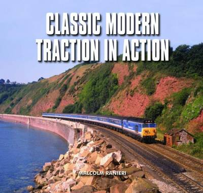 Classic Modern Traction in Action (Hardback)