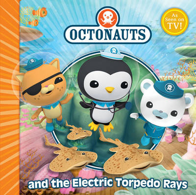 The Octonauts and the Electric Torpedo Rays - Octonauts (Paperback)