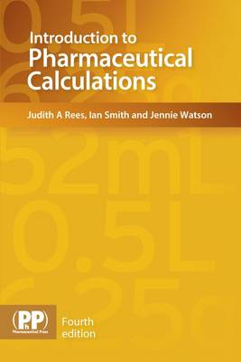 Introduction to Pharmaceutical Calculations (Paperback)