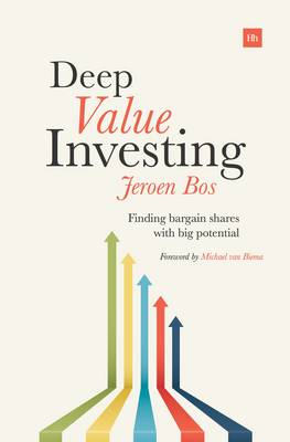 Deep Value Investing: Finding Bargain Shares with Big Potential (Paperback)