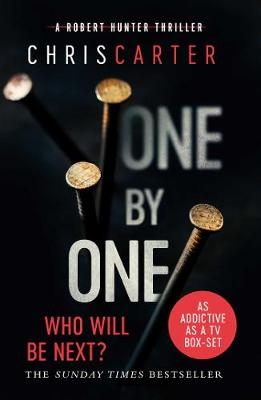 One by One: A Brilliant Serial Killer Thriller, Featuring the Unstoppable Robert Hunter (Paperback)