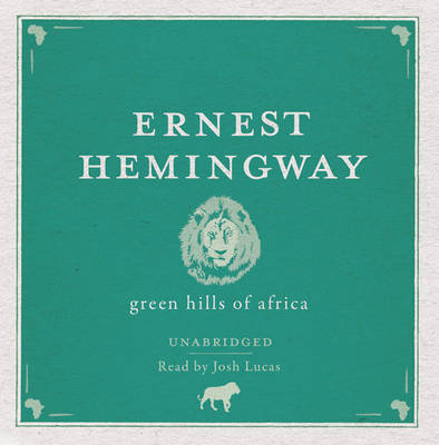 Green Hills of Africa (CD-Audio)