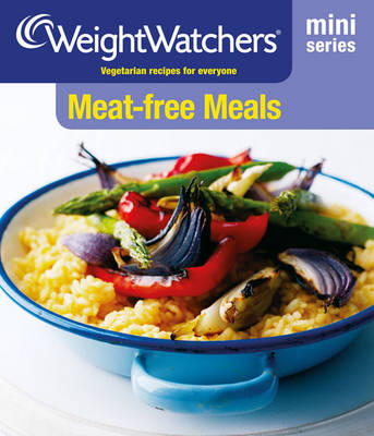Meat-Free Meals - Weight Watchers (Paperback)