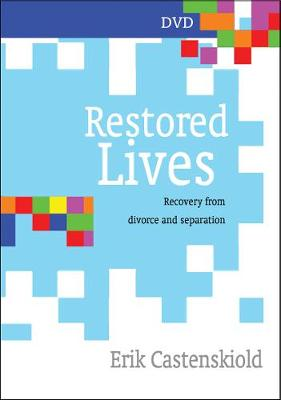 Restored Lives: Recovery from Divorce and Separation - Restored Lives (DVD video)