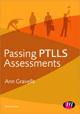 Passing PTLLS Assessments - Further Education and Skills (Paperback)