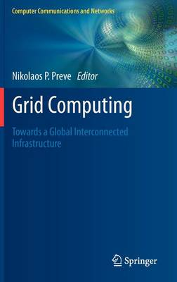 Grid Computing - Computer Communications and Networks (Hardback)