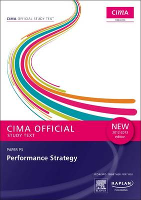 P3 Performance Strategy - Study Text: Paper P3 (Paperback)