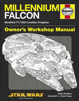 Millennium Falcon Manual: Modified YT-1300 Corellian Freighter (Hardback)