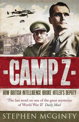 Camp Z: The Secret Life of Rudolf Hess (Paperback)
