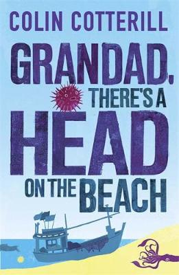 Grandad, There's a Head on the Beach: A Jimm Juree Novel (Paperback)
