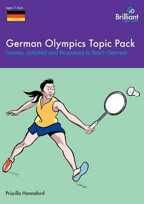 German Olympics Topic Pack: Games, Activities and Resources to Teach German (Paperback)