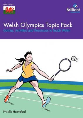 Welsh Olympics Topic Pack: Games, Activities and Resources to Teach Welsh (Paperback)