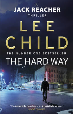 The Hard Way - Jack Reacher 10 (Paperback)