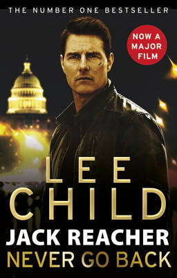 Cover Jack Reacher: Never Go Back  - Jack Reacher 18 (Paperback)