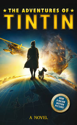 The Adventures of Tintin: Novel (Hardback)