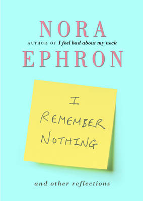 I Remember Nothing and Other Reflections (Hardback)