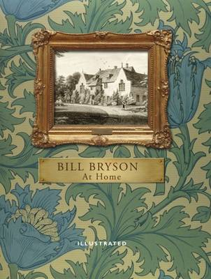 At Home: A Short History of Private Life (Hardback)