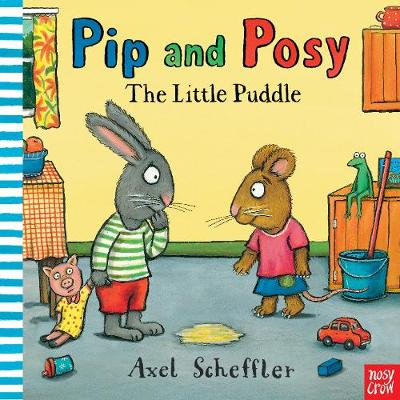 Pip and Posy: The Little Puddle - Pip and Posy (Paperback)