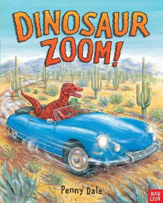 Dinosaur Zoom! - Penny Dale's Dinosaurs (Paperback)