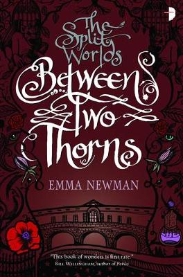 Between Two Thorns - Split World (Paperback)