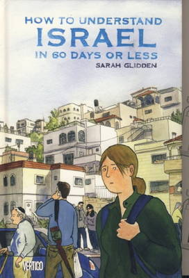How to Understand Israel in 60 Days or Less (Hardback)