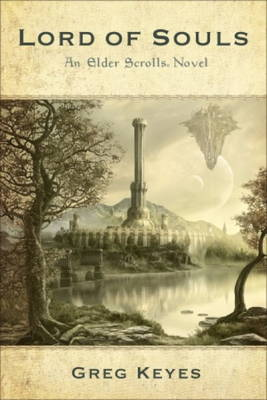 An Elder Scrolls Novel: Lord of Souls (Paperback)