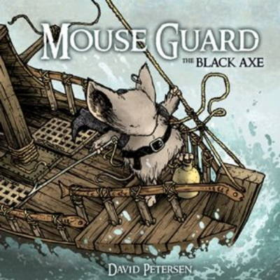 Mouse Guard: Black Axe (Hardback)
