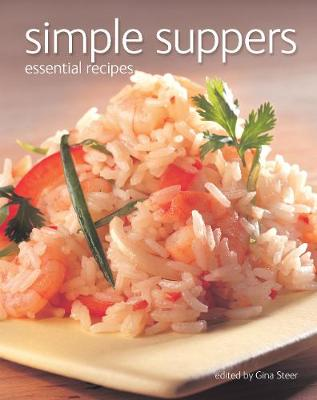 Simple Suppers: Essential Recipes - Illustrated Step-by-Step (Paperback)