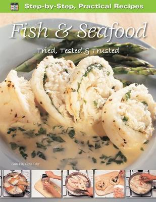 Step-by-Step Practical Recipes: Fish & Seafood (Paperback)