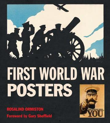 First World War Posters - Masterpieces of Art (Hardback)