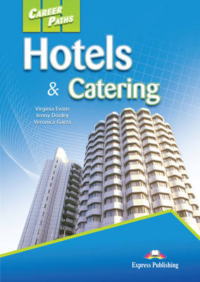 Career Paths - Hotels & Catering: Student's Book (international) (Paperback)