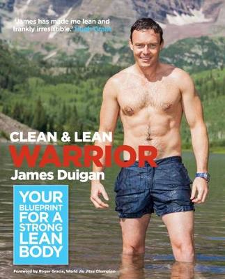 Clean & Lean Warrior: Your Blueprint for a Strong, Lean Body - Clean & Lean (Paperback)