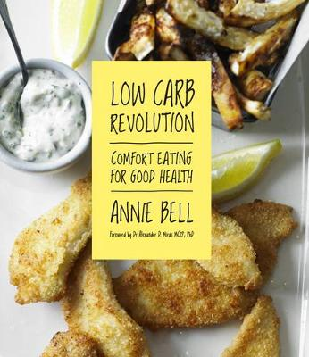 Low Carb Revolution: The Comfort Eating Diet for Good Health (Paperback)