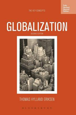Globalization: The Key Concepts - Key Concepts (Hardback)