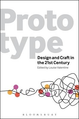 Prototype: Design and Craft in the 21st Century (Paperback)