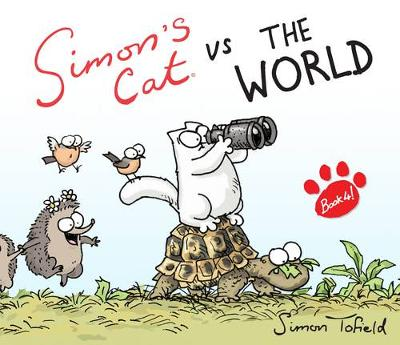 Simon's Cat vs. the World! (Hardback)