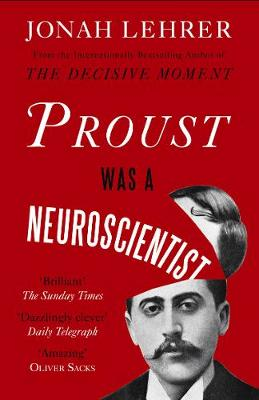 Proust Was a Neuroscientist (Paperback)