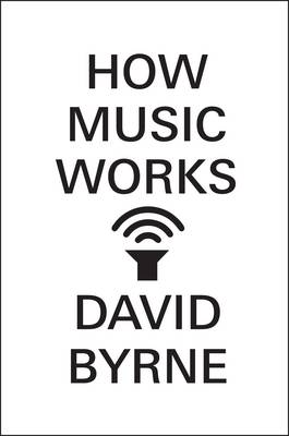 How Music Works (Hardback)