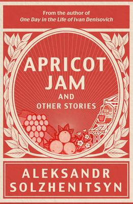 Apricot Jam and Other Stories (Hardback)