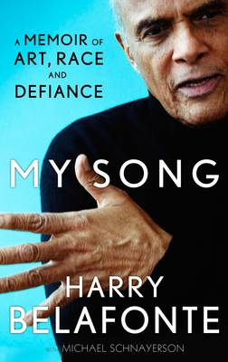 My Song: A Memoir of Art, Race & Defiance (Paperback)