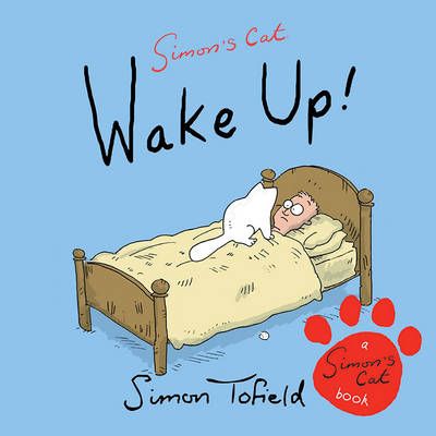 Wake Up!: A Simon's Cat Book (Paperback)