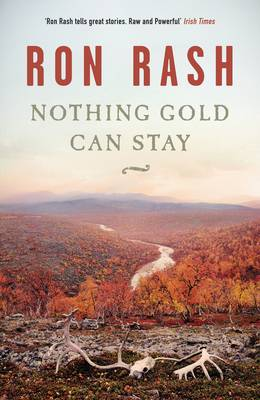 Nothing Gold Can Stay (Paperback)