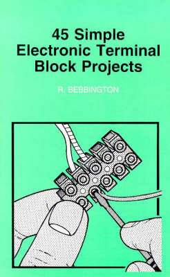 50 Simple Electronic Terminal Block Projects - BP S. 378 (Paperback)