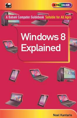 Windows 8 Explained (Paperback)