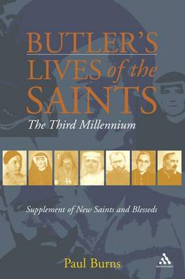 Butler's Saints of the Third Millennium: Butler's Lives of the Saints - Supplementary Volume (Paperback)