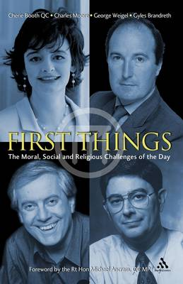 First Things: The Moral, Social and Religious Challenges of the Day (Paperback)