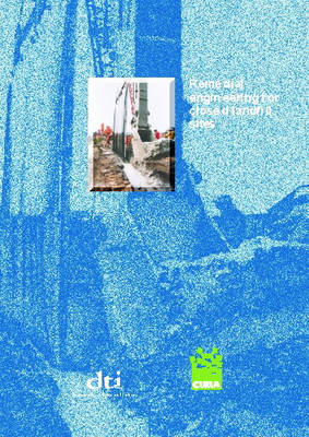 Remedial Engineering for Closed Landfill Sites - CIRIA C557 (Paperback)